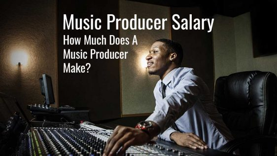 Music Producer Salary - How Much Does A Music Producer Make?